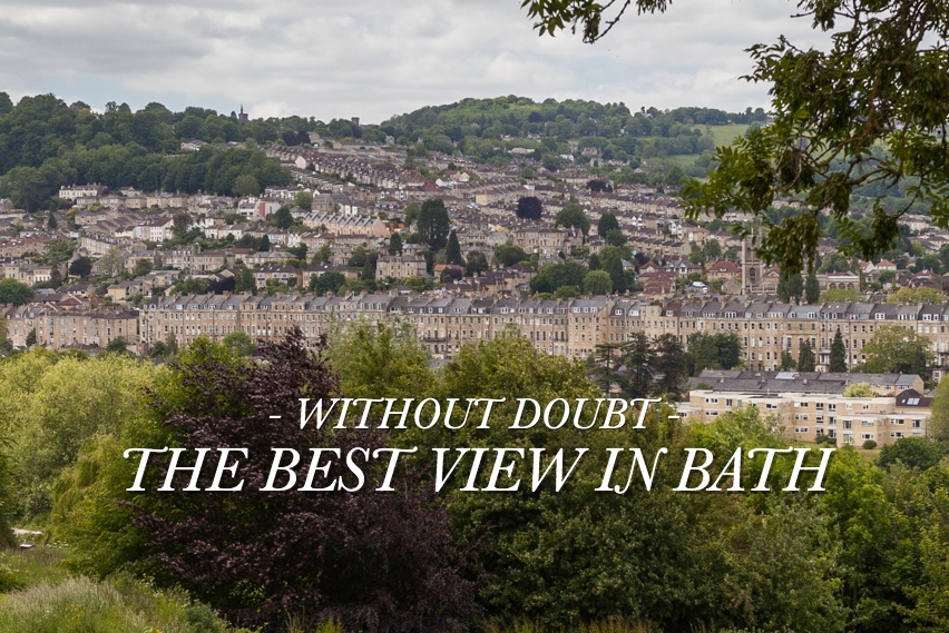 THE BEST VIEW IN BATH